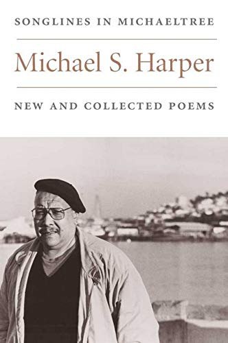 9780252071058: Songlines in Michaeltree: NEW AND COLLECTED POEMS (Illinois Poetry Series)