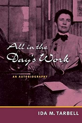 9780252071362: All in the Day's Work: AN AUTOBIOGRAPHY