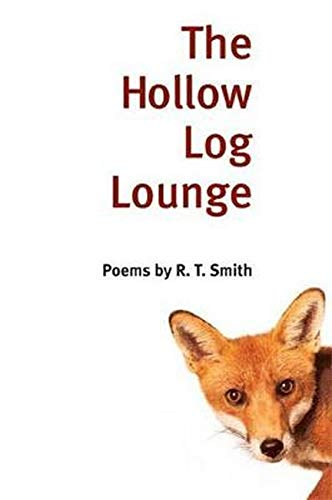 9780252071379: The Hollow Log Lounge: POEMS (Illinois Poetry Series)
