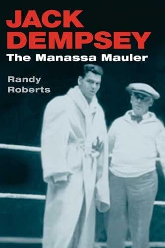 9780252071485: Jack Dempsey: The Manassa Mauler