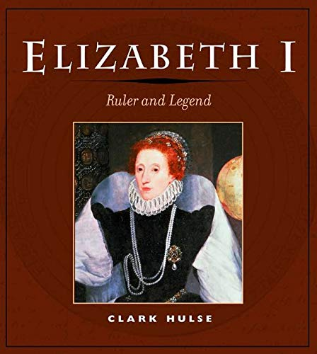 9780252071614: Elizabeth I: Ruler and Legend