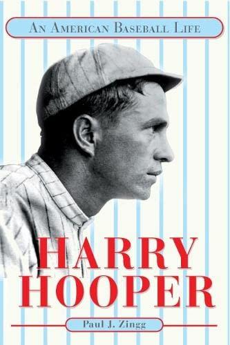 [signed] Harry Hooper: an American Baseball Life