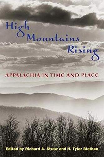 9780252071768: High Mountains Rising: Appalachia in Time and Place