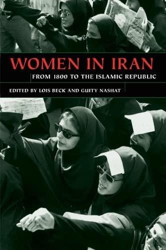 9780252071898: Women in Iran from 1800 to the Islamic Republic