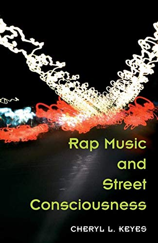 9780252072017: Rap Music And Street Consciousness