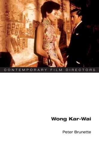9780252072376: Wong Kar-Wai (Contemporary Film Directors)