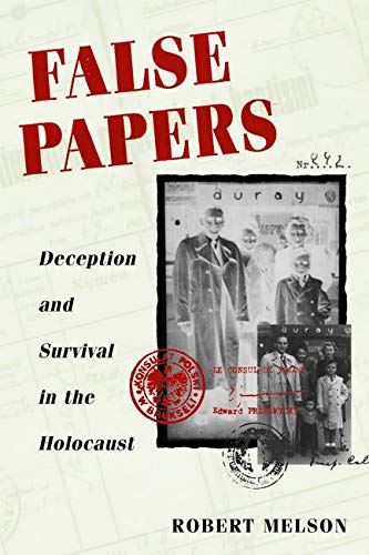 9780252072505: False Papers: DECEPTION AND SURVIVAL IN THE HOLOCAUST