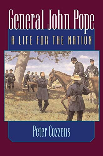 9780252072598: General John Pope: A LIFE FOR THE NATION