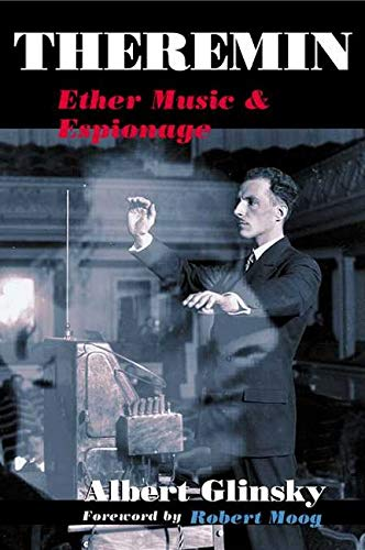 9780252072758: Theremin: Ether Music And Espionage