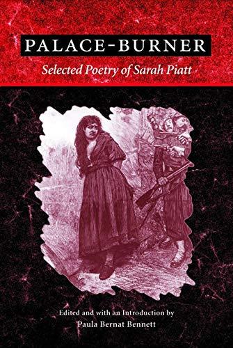 9780252072819: Palace-Burner: THE SELECTED POETRY OF SARAH PIATT (American Poetry Recovery Series)