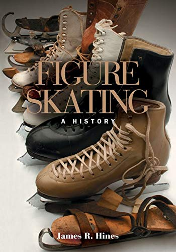 9780252072864: Figure Skating: A HISTORY