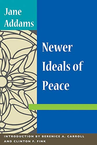 9780252073458: Newer Ideals of Peace