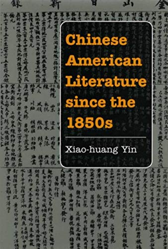 9780252073489: Chinese American Literature since the 1850s (Asian American Experience)