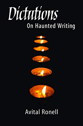 9780252073496: Dictations: ON HAUNTED WRITING