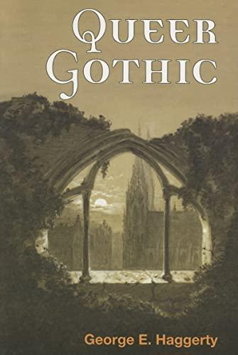 9780252073533: Queer Gothic