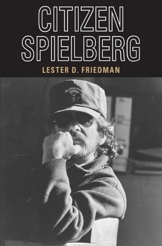 9780252073588: Citizen Spielberg