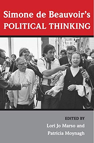 Simone de Beauvoir's political thinking.: Marso, Lori Jo & Patricia Moynagh (eds.)
