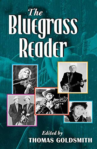 9780252073656: The Bluegrass Reader (Music in American Life)