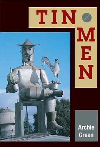 9780252073755: Tin Men (Folklore and Society)