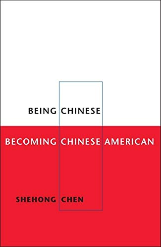 9780252073892: Being Chinese, Becoming Chinese American (Asian American Experience)