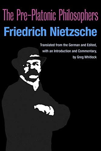 9780252074035: The Pre-Platonic Philosophers (International Nietzsche Studies)
