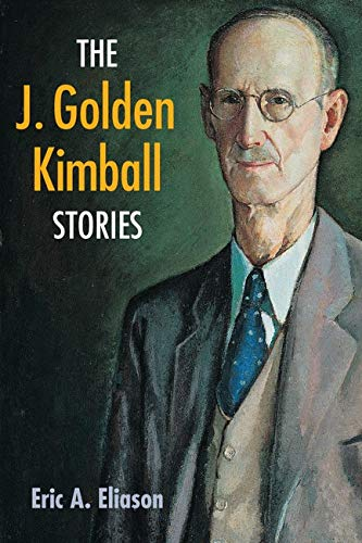 9780252074387: The J. Golden Kimball Stories