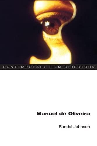 9780252074424: Manoel de Oliveira (Contemporary Film Directors)