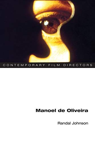 9780252074424: Manoel de Oliveira (Contemporary Film Directors)