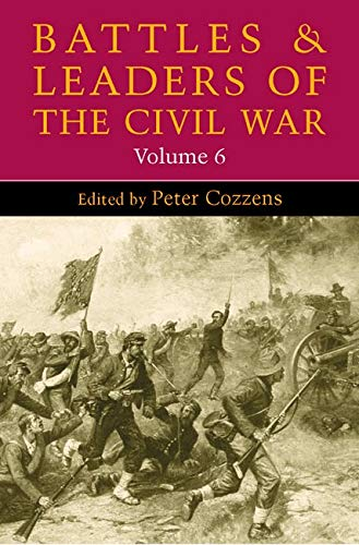 9780252074516: Battles and Leaders of the Civil War: 6