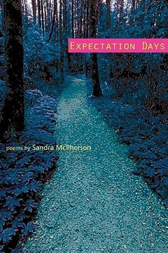 9780252074752: Expectation Days (Illinois Poetry Series)
