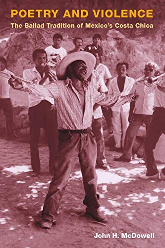 9780252075629: Poetry and Violence: The Ballad Tradition of Mexico's Costa Chica (Music in American Life)