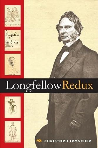 9780252075865: Longfellow Redux