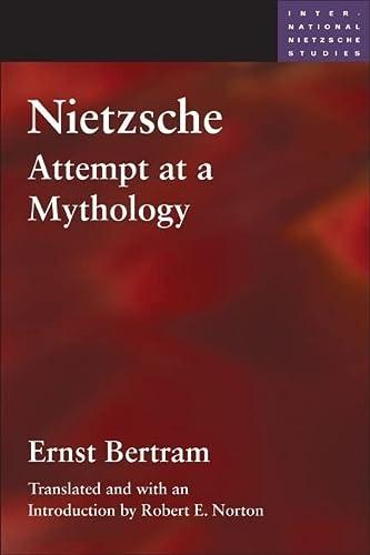 Nietzsche - Attempt at a Mythology: Bertram/Norton