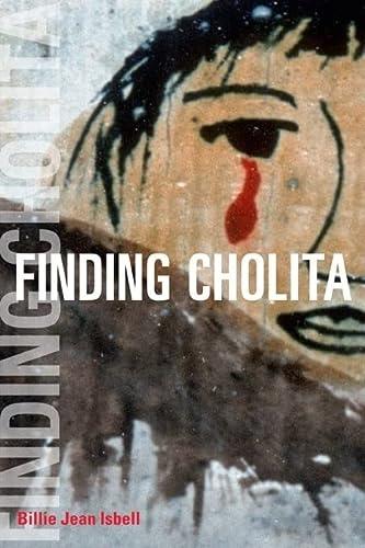 9780252076060: Finding Cholita (Interp Culture New Millennium)