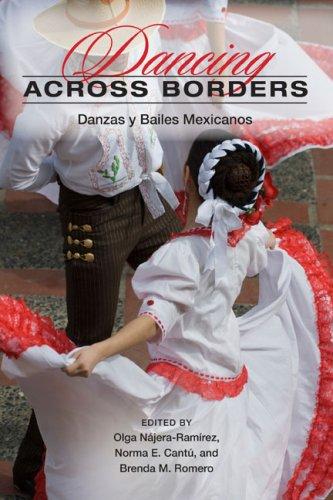 9780252076091: Dancing Across Borders: Danzas y Bailes Mexicanos