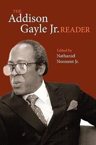 9780252076107: The Addison Gayle Jr. Reader