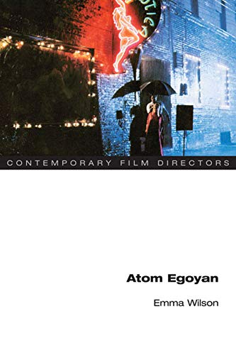 9780252076206: Atom Egoyan (Contemporary Film Directors)