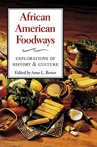 9780252076305: African American Foodways: Explorations of History and Culture (The Food Series)