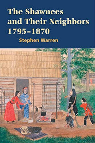 9780252076459: The Shawnees and Their Neighbors, 1795-1870