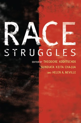 9780252076480: Race Struggles