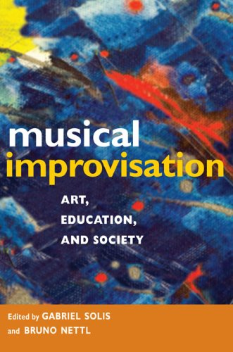 9780252076541: Musical Improvisation: Art, Education, and Society