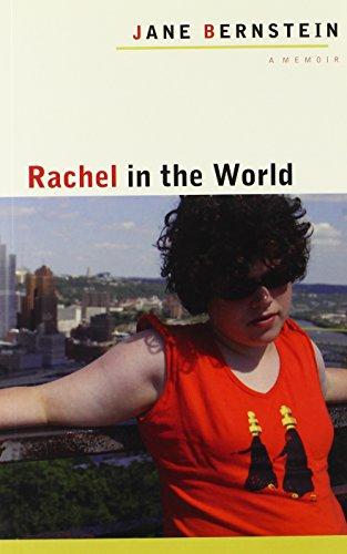 9780252076824: Rachel in the World: A Memoir