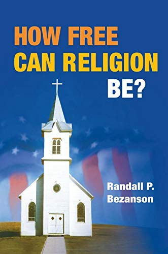 9780252076992: How Free Can Religion Be?