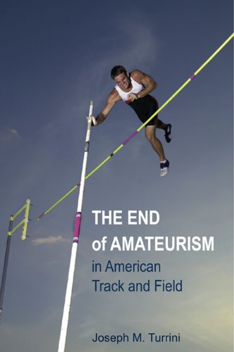 9780252077074: The End of Amateurism in American Track and Field (Sport and Society)