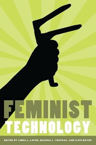 9780252077203: Feminist Technology (Women Gender and Technology)