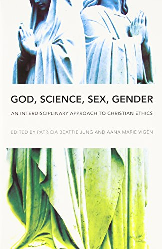 9780252077241: God, Science, Sex, Gender: An Interdisciplinary Approach to Christian Ethics