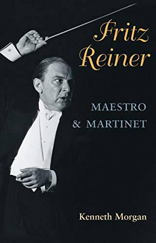 9780252077302: Fritz Reiner, Maestro and Martinet (Music in American Life)