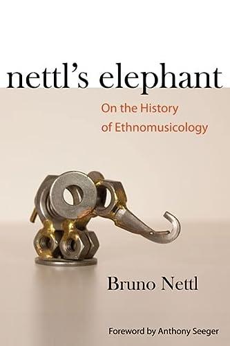 Nettls Elephant: Bruno Nettl, Anthony