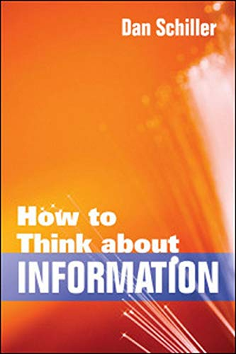 9780252077555: How to Think about Information