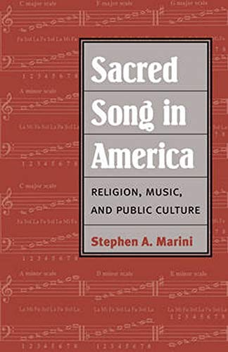 9780252078033: Sacred Song in America: Religion, Music, and Public Culture (Public Express Religion America)